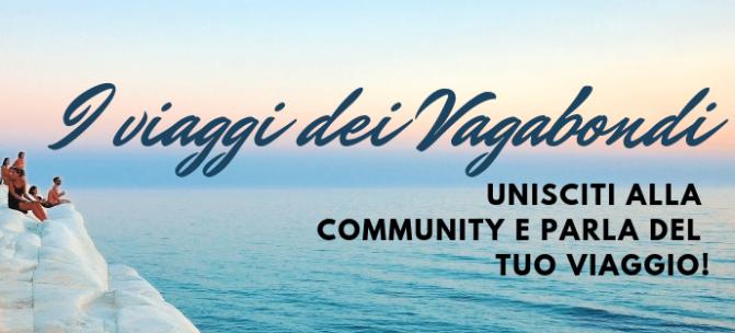 I viaggi dei Vagabondi: l'esperienza degli amici del blog