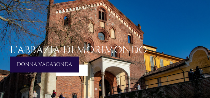 I luoghi della storia: l'Abbazia di Morimondo